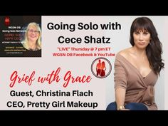 Grief with Grace with Guest Christina Flach, CEO, of Pretty Girl Makeup
