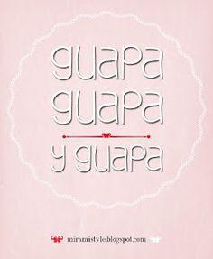 Frases de #autoestima. Guapa.