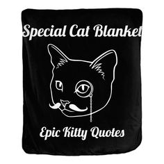Special Cat Blanket Black and White Cat Quote Double Sided Velveteen Throw Blanket 50x60 inches by Epic Kitty Quotes