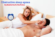 Obstructive sleep apnea is a very dangerous disorder that may obtain proper treatment before the situation get worse. Modafinil is the best medicine that is used to treat it completely.