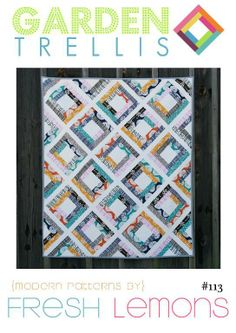 Garden Trellis ... By Fresh Lemons | Quilting Pattern