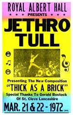 A memento waiting to be framed, this 14 X 22 Jethro Tull Thick As a Brick Concert Poster will help you relive those 90 minutes of folk style rock and roll.