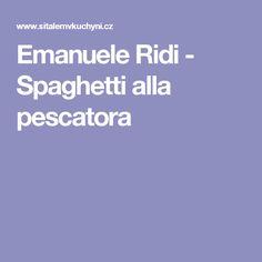 Emanuele Ridi - Spaghetti alla pescatora