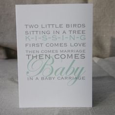 Then Comes Baby In a Baby Carriage Green Card Sitting In A Tree, Pink Cards, Baby Carriage, Little Birds, Paper Dolls, How To Find Out, Stationery, Marriage, Greeting Cards