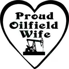 5 Phases Of An Oilfield Wife Oilfield Wife, Getting Over Him, Oil Field, Life, Ideas, Thoughts