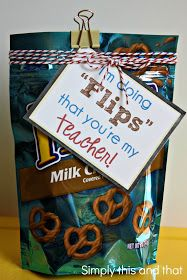 "Simply This and that: Back to School Teacher Gift - ""I'm doing FLIPS that your my teacher!"""