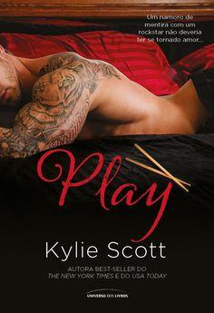 Play - Kylie Scott - #Resenha   OBLOGDAMARI.COM
