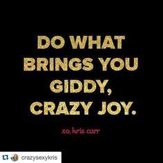 Giddy, Crazy Joy