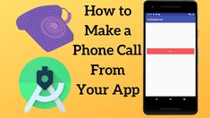 Android How to Make a Phone Call With a Button Click Button Click, Android Tutorials, Improve Yourself, Make It Yourself, Buttons, App, Learning, Phone, How To Make