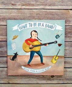 Book of the Week: Want to Be in a Band? - Design Mom