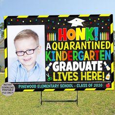 Graduation Yard Signs, Graduation Ideas, Kindergarten Graduation, Online Sites, Personal Photo, High Quality Images, Elementary Schools, Have Fun, Printables