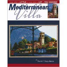 Mediterranean Villa - cross stitch this glorious Mediterranean