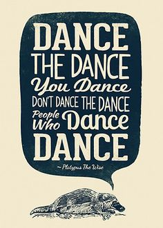 dance your dance --