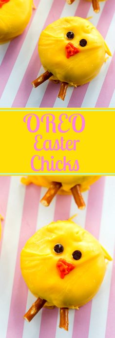 Easter Oreo Chicks- fun to make and eat.