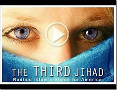 """Nevertheless the Clarion Project documentary entitled """"The Third Jihad - Radical Islam's Vision for America,"""" is an awesome film exposing the darkness inherent in Islam."""