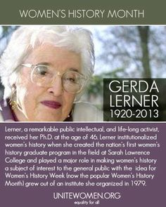 Gerda Lerner, pioneer in women's history, remarkable public intellectual, and life-long activist.