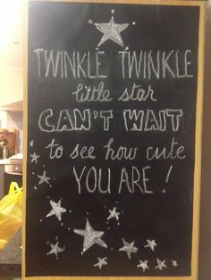 Twinkle, twinkle little star, can't wait to see how cute you are. Traceyvanlent