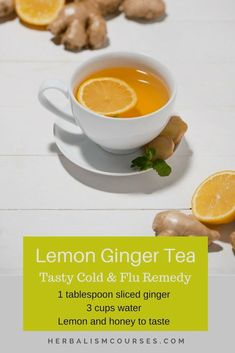 Herbal Remedies for Colds and Flu This lemon ginger tea recipe has many benefits for colds, flu, cough and sore throat. Herbal Cold and Cough CarGinger tea Remedy to FighImmune Boosting Herbal Te Homemade Cold Remedies, Cold Remedies Fast, Natural Cold Remedies, Cough Remedies, Herbal Remedies, Snoring Remedies, Health Remedies, Headache Remedies, Ginger Tea For Cold