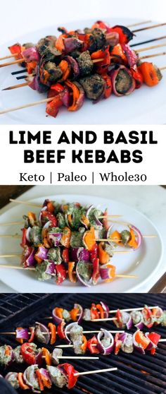 Lime and Basil Beef Kebabs • Oh Snap! Let's Eat!