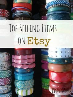 7 Top Items to Sell on Etsy - if you are starting to sell on Etsy, keep these 7 top items to sell on Etsy in mind as you plan your merchandise.