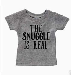 b7c7e8bc6 The Snuggle is Real tee kids toddler baby t shirt gray by TheGrumpyBurrito  on Etsy https