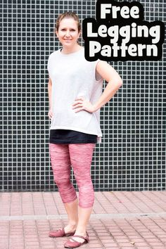 """""""Have you joined the leggings craze? They are expensive to buy, so I've created a free pattern for you in size XS-XXL and have given you tips for the best fabric to use for the perfect soft leggings. Sewing Patterns Free, Free Sewing, Free Pattern, Free Leggings, Buttery Soft Leggings, Dress Shirts For Women, Fashion Project, Sewing Clothes, Diy Clothes"""