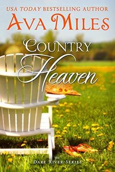 Country Heaven by Ava Miles 4 stars read my review here: https://www.goodreads.com/review/show/1287861808