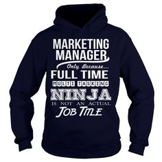MARKETING MANAGER NINJA, Order Here ==> https://www.sunfrog.com/LifeStyle/MARKETING-MANAGER-NINJA-Navy-Blue-Hoodie.html?58114 #christmasgifts #xmasgifts #birthdaygifts