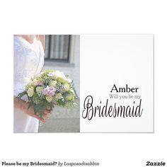 Please be my Bridesmaid? Card