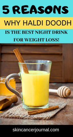 5 reasons why haldi doodh is the best night drink for WEIGHT LOSS! - Only One Way to Weight loss Best Weight Loss Plan, Fast Weight Loss Tips, Losing Weight Tips, Weight Loss Goals, How To Lose Weight Fast, Lose Fat, Weight Loss Drinks, Weight Loss Smoothies, Haldi Doodh