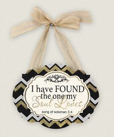 Look at this Young's 'I Have Found the One' Wall Plaque on #zulily today!