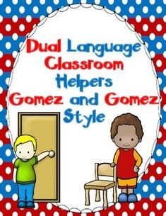 Classroom jobs in the Gomez and Gomez Dual Language Style.  Color coded in red for Spanish and blue for English.