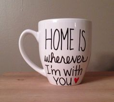 A personal favorite from my Etsy shop https://www.etsy.com/listing/176681505/home-is-wherever-im-with-you-someone