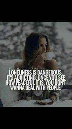 I am into loneliness. Classy Quotes, Babe Quotes, Badass Quotes, Self Love Quotes, Queen Quotes, Mood Quotes, Wisdom Quotes, Positive Quotes, Motivational Quotes