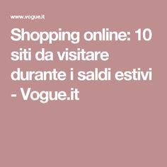 Shopping online: 10 siti da visitare durante i saldi estivi - Vogue.it