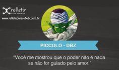 DBZ: Você me mostrou que o poder não é nada se não for guiado pelo amor. #inspiradoras, #frases, #reflexao, #pensamentos, #reflexivas Dragon Ball Z Shirt, Dragon Ball Gt, Dbz, Thoughts, Motivation, Words, Quotes, Anime, Inspiration