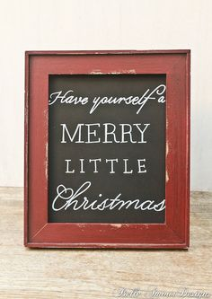 """Christmas Decor Chalkboard Sign - """"Have Yourself A Merry Little Christmas"""" by Belle Amour Designs"""
