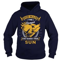 SUN,  SUNYear,  SUNBirthday,  SUNHoodie #gift #ideas #Popular #Everything #Videos #Shop #Animals #pets #Architecture #Art #Cars #motorcycles #Celebrities #DIY #crafts #Design #Education #Entertainment #Food #drink #Gardening #Geek #Hair #beauty #Health #fitness #History #Holidays #events #Home decor #Humor #Illustrations #posters #Kids #parenting #Men #Outdoors #Photography #Products #Quotes #Science #nature #Sports #Tattoos #Technology #Travel #Weddings #Women