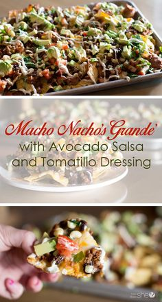 Lower Excess Fat Rooster Recipes That Basically Prime Macho Nachos Grande With Avocado Salsa And Tomatillo Dressing Mexican Dishes, Mexican Food Recipes, Whole Food Recipes, Dinner Recipes, Cooking Recipes, Healthy Recipes, Delicious Recipes, Salsa, Nachos