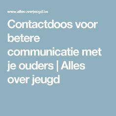 Contactdoos voor betere communicatie met je ouders   Alles over jeugd