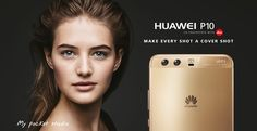 Huawei P10 și Huawei P10 Plus, lansate oficial – Specificații complete și preț