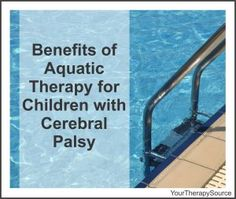 Benefits of Aquatic Therapy for Children with Cerebral Palsy - www. - - Benefits of Aquatic Therapy for Children with Cerebral Palsy – www. Pediatric Occupational Therapy, Pediatric Ot, Therapy Activities, Physical Activities, Motor Activities, Cerebral Palsy Activities, Aquatic Therapy, Activities Of Daily Living, Developmental Delays
