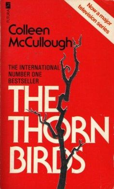 The Thorn Birds (Troubadour Books): McCullough, Colleen