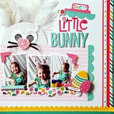 #papercraft #scrapbook #layouts: Luv-a-Lot Land: Sweet Little Bunny and NEW BELLA BLVD collections!