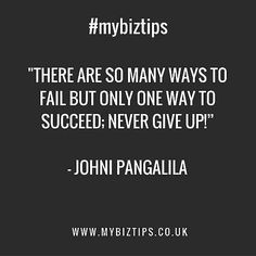 Never give up on your dreams just because you failed once twice or thrice. Sometimes the more you fail the more you are closer to your goal. Just never give up when you know it is what you want it will never be wrong. More small business ideas and online business tips at www.mybiztips.co.uk and its for FREE!  #mybiztips #entreprenuer #homebusiness #lifestyle #creative #success #onlinebusiness #makemoneyonline #small #business #tips #ideas #freedom #residualincome #money #internetbusiness…
