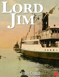 Lord Jimis a novel by Joseph Conrad originally published as a serial in Blackwood's Magazine from October 1899 to November 1900.An early and primary event is t