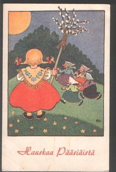 Easter Witches - Finnish Custom (postcard) Easter fires are a tradition especially in Ostrobothnia. Formerly it was believed that on Saturday before Easter Sunday (when Jesus was dead and in his grave) evil spirits and witches were on the move. The fires were burned to chase them.