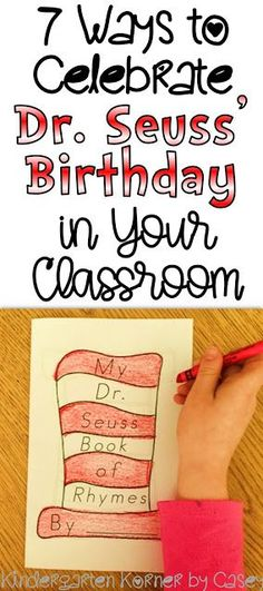 Kindergarten Korner by Casey: 7 Ways to Celebrate Dr. Seuss' Birthday in Your Classroom... Dr. Seuss Activities Bulletin Boards Literacy and Math Centers Dr. Seuss Journal Writing Prompts Read Across America Dr. Seuss Crafts Kindergarten First Grade