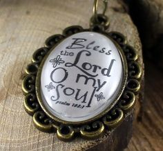 Psalm 103:1 Bless the Lord O My Soul Loop Vintage Style Christian Pendant necklace by the Hymn Drop Shoppe