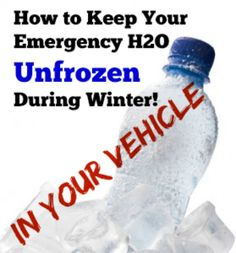 How to Keep Your Emergency Water in Your Vehicle Unfrozen During Winter | via www.TheSurvivalMom.com